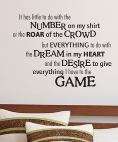 Loving this Black 'Give Everything to the Game' Wall Quotes Decal on #zulily! #zulilyfinds
