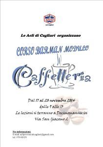 Le Acli provinciali di Cagliari organizzano una nuova edizione del corso di Caffetteria.   Il corso, di 16 ore, si terrà a Decimomannu, in Via San Giacomo 2, dal 17 al 20 novembre 2014, la mattina dalle ore 9 alle ore 13.  Per maggiori informazioni contattare la segreteria organizzativa al numero 07043039 o inviare una e-mail a acliprovincialicagliari@gmail.com