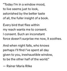 Garden Of Words, Rainer Maria Rilke, Rhyming Words, John Keats, Relationship Quotes, Relationships, Love Quotes, Quotes Quotes, Literary Quotes