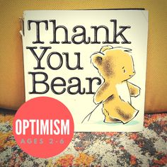 Teach children ages about optimism in just 10 minutes using this book, discussion questions, and extension activities. Little Books, Optimism, Teaching Kids, Childrens Books, This Book, Bear, Age, Activities, Children's Books