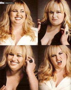 Rebel Wilson. Dont even know the words to express how much I love this chick.