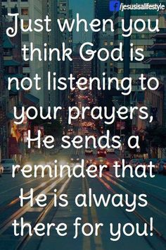 God is there for you