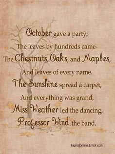 A delightful fall poem that reminds me of my mother-in-law, Hazel, who always loved poetry like this. :-)