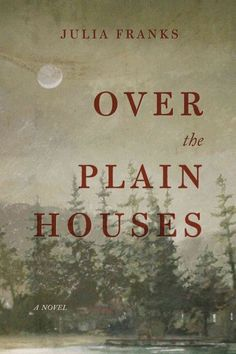 It is a truth universally acknowledged that narratives about witchcraft — whether real or imaginary — are usually narratives about women surviving under circumstances that entirely justify the practice. __Over the Plain Houses review
