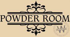Powder Room Vinyl Wall Lettering by KWintersDesigns on Etsy, $10.00