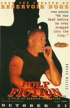 Bruce Willis, a.k.a. Butch Coolidge, Pulp Fiction, 1994.