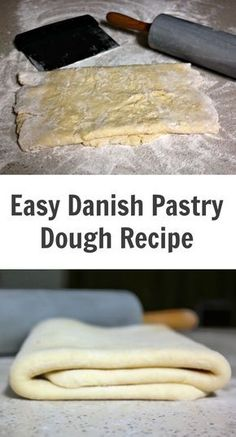 Easy Danish Pastry Dough Recipe - Anna Home Danish Pastry Dough Recipe, Danish Recipe Easy, Puff Pastry Dough, Puff Pastry Recipes, Easy Sweet Dough Recipe, Danish Bread Recipe, Cheese Danish Recipe From Scratch, Choux Pastry, Danish Recipes