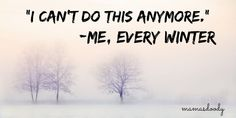 22 Hilarious Cold Weather Memes By Parents Already Over It Every time we are freezing outside trying to keep our kiddos entertained. Funny Cold Weather Quotes, Cold Meme, Cold Quotes, Funny Snow Quotes, Weather Jokes, Winter Meme, Visual Statements, Silly Memes, Hilarious Memes