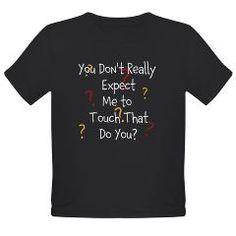 Tactile defensiveness shirt to make some giggle