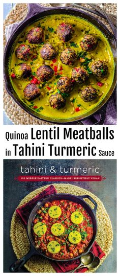Quinoa Lentil Meatballs in Tahini-Turmeric Sauce - We created this recipes to celebrate our Cookbook launch. This easy recipe creates a magnificent dish in both taste and presentation. Best yet, you can cook these meatless meatballs in either their vegetarian or vegan preparations without losing any of their incredibly rich flavor. #Vegan #cookbook #Midlle Eastern #Tahini #Turmeric #tahiniandturmeric via @mayihavethatrecipe