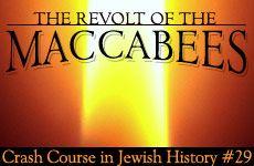 History Crash Course #29: Revolt of the Maccabees
