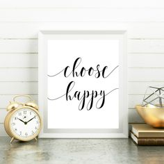 "Printable art ""Choose happy"" Typography Art Print Black and White Inspirational Poster Word Wall Art Motivational Poster Home decor by TheRusticInk on Etsy"