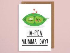 veget… Ha-pea mumma d Mexican Mothers Day, Mothers Day Puns, Mothers Day Quotes, Mothers Day Crafts, Mother Day Gifts, Happy Mothers Day, Funny Cards, Cute Cards, Mother's Day Printables