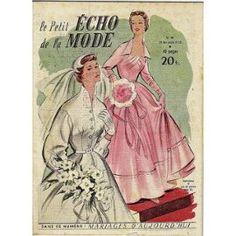 Le Petit Echo De La Mode 48 Du 29 Novembre 1953 : Mariages D'aujourd'hui
