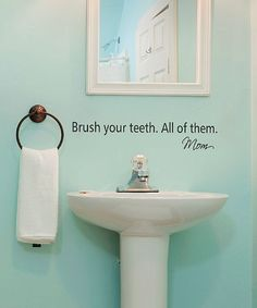 'Brush Your Teeth' Wall Quote