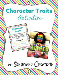 Digital Character Traits Activities (Distance Learning) by Scrapyard Creations Character Traits List, Character Traits Activities, Describing Characters, List Of Characters, Main Idea Activities, Art Activities, Bad Case Of Stripes, Reading Notebooks, Graphic Organizers