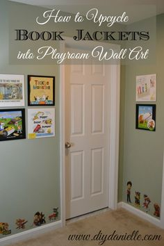 How to Upcycle Book Jackets into Wall Art for a Playroom or Nursery. These make affordable, easy, and gorgeous wall art for the family who loves books.