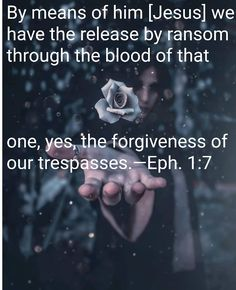 Ephesians 1:7 Ephesians 1, Forgiveness, God, Movie Posters, Dios, Film Poster, Allah, Billboard, Film Posters