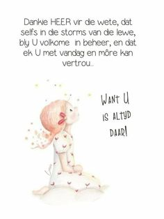 Goeie More, Afrikaans Quotes, Good Morning, Me Quotes, Bible, Wisdom, Faith, Words, Inspiration