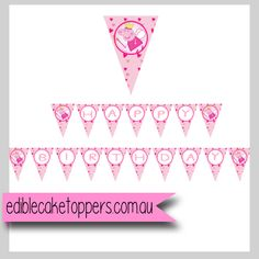"Edible Cake Toppers - Peppa Pig downloadable printable banner ""Happy Birthday"", $3.00 (http://www.ediblecaketoppers.com.au/peppa-pig-downloadable-printable-banner-happy-birthday/)"