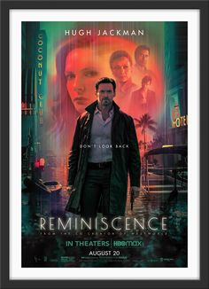 """Condition: Very Good to Excellent. Never folded! Free shipping within the UK. A low flat rate for the rest of the world. Size: 69 cm x 102 cm (27 in x 40 in) A guaranteed original one sheet movie poster from 2021 for Lisa Joy's directorial debut """"Reminiscence"""", starring Hugh Jackman, Rebecca Ferguson, Thandiwe Newton, Cliff Curtis, Marina de Tavira, Daniel Wu, Mojean Aria, Brett Cullen, Natalie Martinez, Angela Sarafyan, and Nico Parker. Set in the near future, Nick Bannister (Jackman) enables h Natalie Martinez, Scary Movies, Hd Movies, Movies To Watch, Movies Online, Movie Tv, Movies Free, Netflix Movies, Sci Fi Movies"""