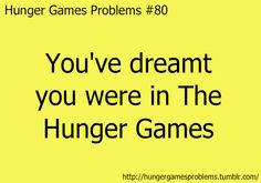 yup. this is where hunger games problems overlaps gleek problems and harry potter problems lol