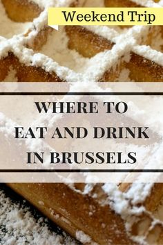 Where to Eat and Drink in Brussels