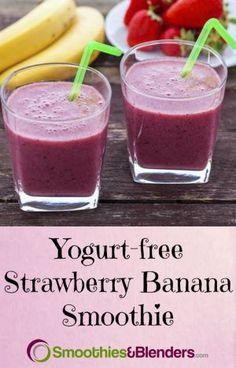 Kids love this strawberry banana smoothie without yogurt!