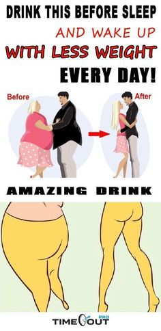 DRINK THIS BEFORE SLEEP AND WAKE UP WITH LESS WEIGHT EVERY DAY! –
