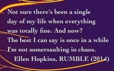 The Ellen Hopkins Quote of the Day is from RUMBLE (2014)