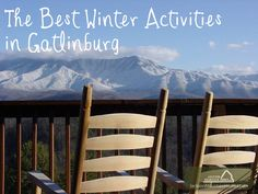 The Best Winter Activities in #Gatlinburg