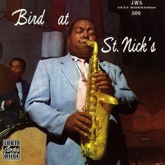 Charlie Parker - Bird At St. Nicks On Vinyl LP