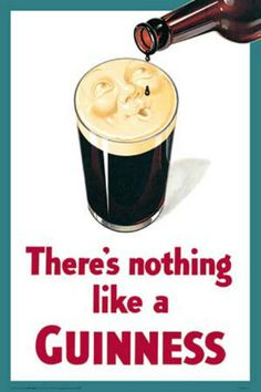 There Is Nothing Like A Guinness Poster 24x36 by BubbleRoll, $16.99