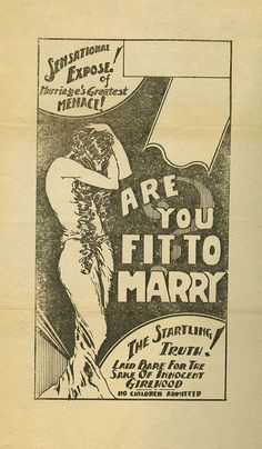 "1930's movie poster ""Are You Fit to Marry?""  About Fornication and girls not Virgins on their wedding night."