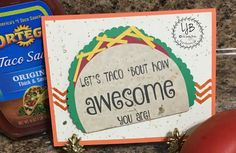 www.lisajordanbooks.com Let's Taco 'Bout How Awesome You Are cards National Taco Day │Cards│Cardmaking│Stampin' UP! │Crafting │Papercrafting