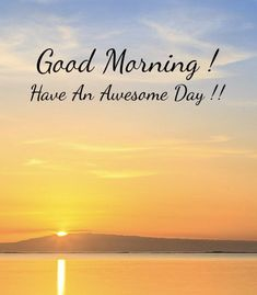 20 Uplifting Good Morning Quotes With Beautiful Images That Will Improve Your Day Sweet Good Morning Images, Happy Good Morning Quotes, Good Morning Today, Today Is A New Day, Good Morning Funny, Morning Inspirational Quotes, Good Morning Picture, Good Morning Messages, Good Morning Greetings