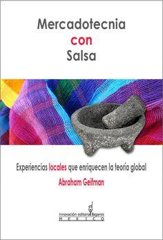 Libro Mercadotecnia con salsa - experiencias regionales
