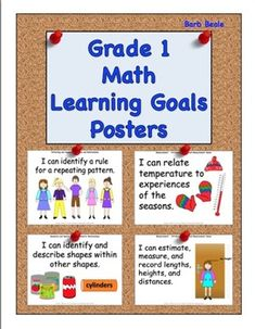 Grades 1 Math Curriculum Learning Goals Posters for the Ontario Curriculum. This packet includes all of the Grade 1 Mathematics Learning Goals for Number Sense and Numeration, Measurement, Geometry and Spatial Sense, Patterning and Algebra, and Data Management and Probability that you are working on in your classroom.