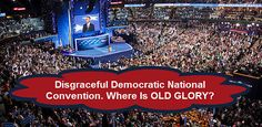 NO American Flag at #DNCPHILLY this should be an eye opener for anybody planning to vote democratic or for Hillary! This