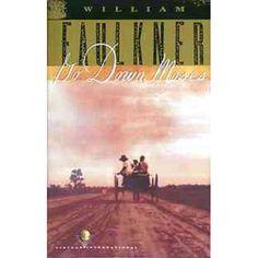 """""""Go Down, Moses"""" William Faulkner"""