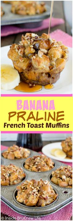 Banana Praline French Toast Muffins - these easy muffins are loaded with bananas and pecans. Great breakfast recipe!