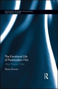 EMOTIONAL LIFE OF POSTMODERN FILM: AFFECT THEORY'S OTHER