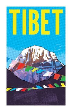 Travel Poster - Tibet - by Rob Osborne. Tibet Art, Vintage Travel Posters, Retro Posters, Prayer Flags, Illustrations, Vintage Advertisements, Cool Art, Landscape Photography, Portrait Photography