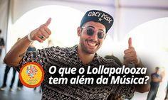 #ExperiênciaLolla: O que o Lollapalooza tem? (além da Música)    por Leonardo Leal | Macho moda       - http://modatrade.com.br/experi-ncialolla-o-que-o-lollapalooza-tem-al-m-da-m-sica