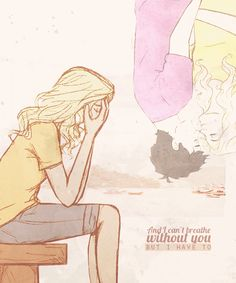 Breathe--Taylor Swift. Annabeth singing it while Percy's missing. I think I'm gonna go sob like a baby now.