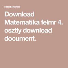 Download Matematika felmr 4. osztly download document.