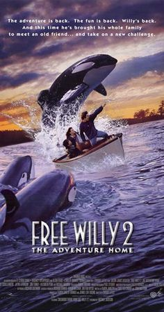 Free Willy 2 The Adventure Home Movie Poster Free Willy Movie, Liberen A Willy, Home Movies, Family Movies, Fantasy Island, Killer Whales, Classic Movies, Great Movies, Awesome Movies