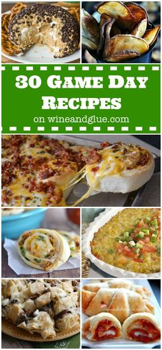 30 Game Day Recipes   www.wineandglue.com   Dips, desserts, and appetizers perfect for game day! @Lisa (Wine & Glue)