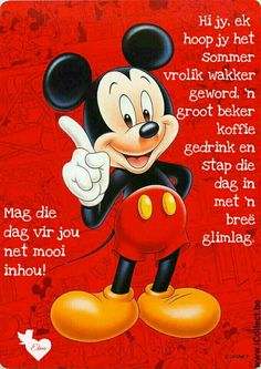 Good Morning Wishes, Morning Messages, Good Morning Quotes, Afrikaanse Quotes, Goeie More, Mickey Mouse, Amanda, Poems, Comics