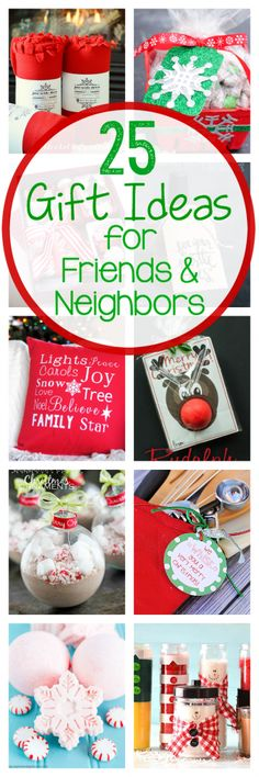 25 Gift Ideas for Friends & Neighbors